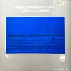 Discos de vinilo: WALTER WANDERLEY SET.CUANDO OCURRIO.LPESPAÑA PORTADA DOBLE. Lote 123985379
