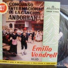Discos de vinilo: EMILI VENDRELL HIJO -1 CONCURSO INTERNACIONAL DE LA CANCION ANDORRANA -. Lote 123991515