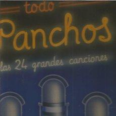 Discos de vinilo: TODO PANCHOS 24 CANCIONES. Lote 124021267
