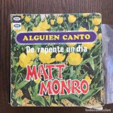 Discos de vinilo: MATT MONRO - ALGUIEN CANTÓ - SINGLE CAPITOL 1968. Lote 124021875