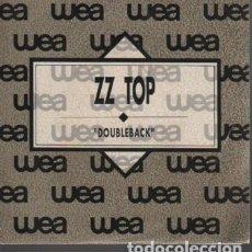 Discos de vinilo: RARO SINGLE DISCO - DE ZZ TOP - DOUBLEBACK - 1990 - DE CBS SA MADRID - BACK TO THE FUTURE PART III. Lote 124028475