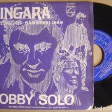 Discos de vinilo: BOBBY SOLO - ZINGARA + PICCOLA RAGAZZA TRISTE - SINGLE 1969 - PHILIPS - FESTIVAL DE SANREMO. Lote 124035919