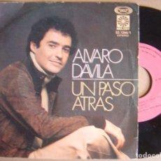 Discos de vinilo: ALVARO DAVILA - UN PASO ATRAS + TIEMPO DE ESPERA - SINGLE 1978 - MELODY. Lote 124036047