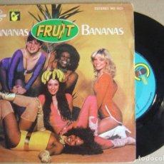 Discos de vinilo: FRUIT - BANANAS - SINGLE 1978 - CARNABY. Lote 124036987