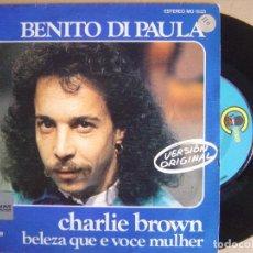 Discos de vinilo: BENITO DI PAULA - CHARLIE BROWN + BELEZA QUE E VOCE - SINGLE 1975 - CARNABY. Lote 124043283