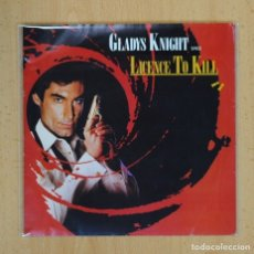 Discos de vinilo: GLADYS KNIGHT - LICENCE TO KILL / PAM - BSO - SINGLE. Lote 124075284