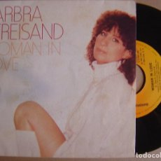 Discos de vinilo: BARBRA STREISAND - WOMAN IN LOVE - SINGLE 1980 - CBS. Lote 124078875