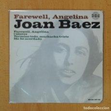 Discos de vinilo: JOAN BAEZ - FAREWELL, ANGELINA + 3 - EP. Lote 124080906