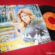 Discos de vinilo: SILVANA DI LORENZO ME MUERO POR ESTAR CONTIGO/GRANDE GRANDE GRANDE 7 SINGLE 1974 RCA SPAIN ESPAÑA. Lote 124098479