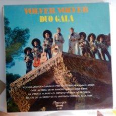 Discos de vinilo: VINILO: DUO GALA: VOLVER, VOLVER. OLYMPO 1974. Lote 124106555