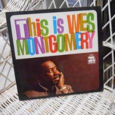 Discos de vinilo: WES MONTGOMERY – THIS IS WES MONTGOMERY.LP EDICION ALEMANA 1968 DE LP DE 1963.SELLO RIVERSIDE. Lote 124182027