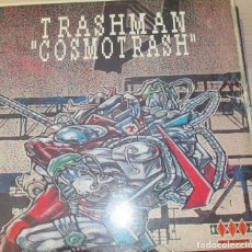 Discos de vinilo: TRASHMAN ?– COSMOTRASH - MAXI 1992. Lote 124204435