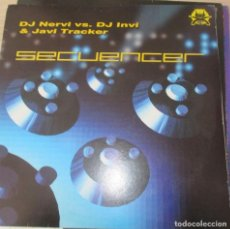 Discos de vinilo: DJ NERVI VS. DJ INVI & JAVI TRACKER – SECUENCER - MAXI 2000. Lote 124205571