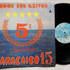 Discos de vinilo: MARACAIBO 15. TODOS SUS ÉXITOS 5º ANIVERSARIO. LP FOCA RECORDS LPF-10107. VENEZUELA. BETULIO MEDINA.. Lote 124210275