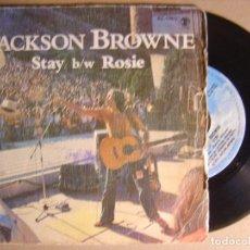 Discos de vinilo: JACKSON BROWN - STAY + ROSIE - SINGLE 1978 - ASYLUM. Lote 124211635