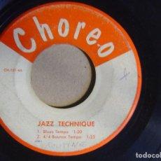 Discos de vinilo: JAZZ TECHNIQUE - BLUES TEMPO - SINGLE USA - CHOREO. Lote 124213015