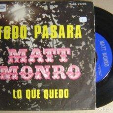 Discos de vinilo: MATT MONRO - TODO PASARA - SINGLE 1969 - CAPITOL. Lote 124214927