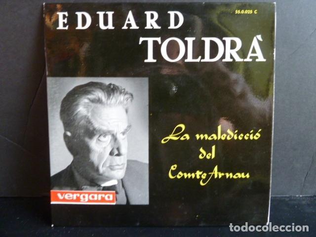 EDUARD TOLDRA -LA MALEDICIO DEL COMTE ARNAU - (Música - Discos de Vinilo - EPs - Clásica, Ópera, Zarzuela y Marchas)