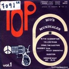 Discos de vinilo: TOP HIT'S MUNDIALES VOL.I / YELLOW RIVER + 5 (EP 1970). Lote 124244431
