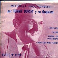 Discos de vinilo: TOMMY DORSEY (MELODIAS INOLVIDABLES) / AQUELLOS OJOS VERDES + 3 (EP 1956). Lote 124244503