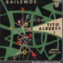 Discos de vinilo: DISCO BAILEMOS CON TITO ALBERTY Nº 1 DE PHILIPS - 427 729 PE MAMBO BORRACHO. Lote 124275919