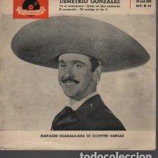 Discos de vinilo: DISCO DEMETRIO GONZALEZ DE POLYDOR 20.663 EPH MARIACHI GUADALAJARA DE SILVESTRE VARGAS. Lote 124277663