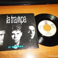 Discos de vinilo: LA TRAMPA SI PUDIERA SINGLE VINILO PROMO 1990 PABLO PEREA MISMO TEMA. Lote 124308406