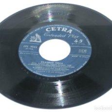 Discos de vinilo: SINGLE - CLAUDIO VILLA - NELLA CANZONI DEL FESTIVAL SAN REMO 1958 - FRAGOLE E CAPPELLINI (SIN FUNDA). Lote 124331711