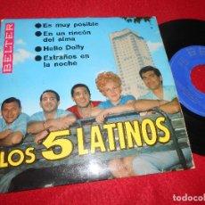 Discos de vinilo: LOS 5 LATINOS ES MUY POSIBLE/EN UN RINCON DEL ALMA/HELLO DOLLY/EXTRAÑOS EN LA NOCHE EP 1966 BELTER. Lote 124394659