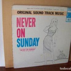 Discos de vinilo: NEVER ON SUNDAY - BANDA SONORA ORIGINAL - LP 1960 MADE IN USA CARPETA USADA Y COMO VIEJA. Lote 124411603