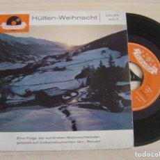 Discos de vinilo: HUTTEN-WEIHNACHT - SINGLE ALEMAN - POLYDOR. Lote 124424127