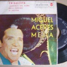 Discos de vinilo: MIGUEL ACEVES MEJIA - CHIQUITTA - EP 1962 - RCA. Lote 124424299
