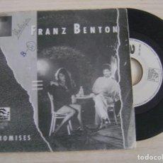 Discos de vinilo: FRANZ BENTON - PROMISES + SAME OLD PEOPLE - SINGLE PROMOCIONAL 1988 - SPLASH. Lote 124439283