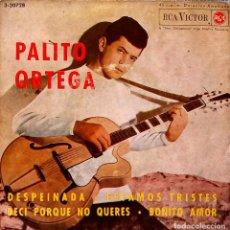 Discos de vinilo: PALITO ORTEGA - DESPEINADA + 3 - VERSION ORIGINAL ESPAÑOLA EP - RCA VICTOR DE 1964. Lote 124439599