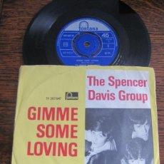 Discos de vinilo: THE SPENCER DAVIS GROUP `GIMME SOME LOVIN´ 1966. Lote 124401911