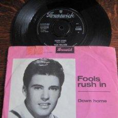 Discos de vinilo: RICKY NELSON `FOOLS RUSH IN` 1963 BRUNSWICK UK.. Lote 124410759