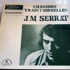 Discos de vinilo: JOAN MANUEL SERRAT : CHANSONS TRADITIONELLES FRANCIA. Lote 124455447
