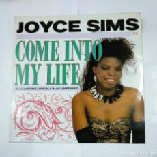 Discos de vinilo: JOYCE SIMS.- COME INTO MY LIFE - MAXI-SINGLE. TDKDA26. Lote 124457155