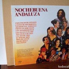 Discos de vinilo: NOCHEBUENA ANDALUZA - ARTISTAS VARIOS - LP VILLANCICOS . Lote 124483095