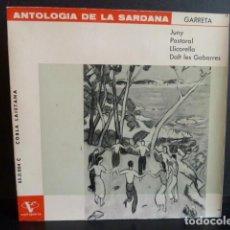 Discos de vinilo: ANTOLOGIA DE LA SARDANA - JULI GARRETA -JUNY.. Lote 124488779