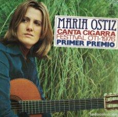 Dischi in vinile: MARIA OSTIZ - CANTA CIGARRA / QUIERO ESTAR A TU LADO (SINGLE ESPAÑOL, HISPAVOX 1976). Lote 190133168