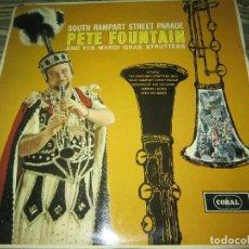 Discos de vinilo: PETE FOUNTAIN - SOUTH RAMPART STREET PARADE LP - ORIGINAL INGLES - CORAL 1963 - MONOAURAL -. Lote 124501599