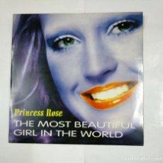 Discos de vinilo: PRINCESS ROSE. THE MOST BEAUTIFUL GIRL IN THE WORLD. MAXI-SINGLE. TDKDA26. Lote 124508795