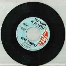 Discos de vinilo: GENE VINCENT SINGLE PROMOCIONAL THE NIGHT IS SO LONELY / RIGHT NOW CAPITOL 4237 M U.S.A.. Lote 124512039