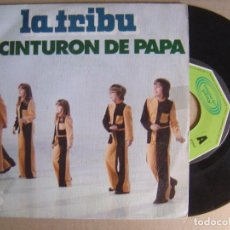 Discos de vinilo: LA TRIBU - EL CINTURON DE PAPA + LA TARTA DE ZANAHORIA - SINGLE 1975 - MOVIEPLAY. Lote 124526191
