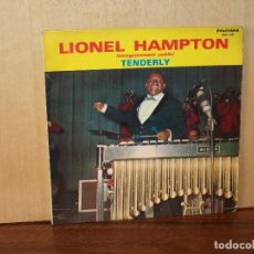 Discos de vinilo: LIONEL HAMPTON - TENDERLY + HURRY UP - SINGLE . Lote 124526695