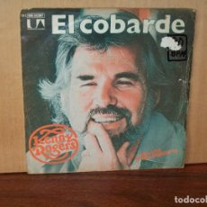 Discos de vinilo: KENNY ROGERS - COWAR OF THE COUNTY (EL COBARDE) +I WANT TO MAKE YOU SMILE - SINGLE 1980. Lote 124527379