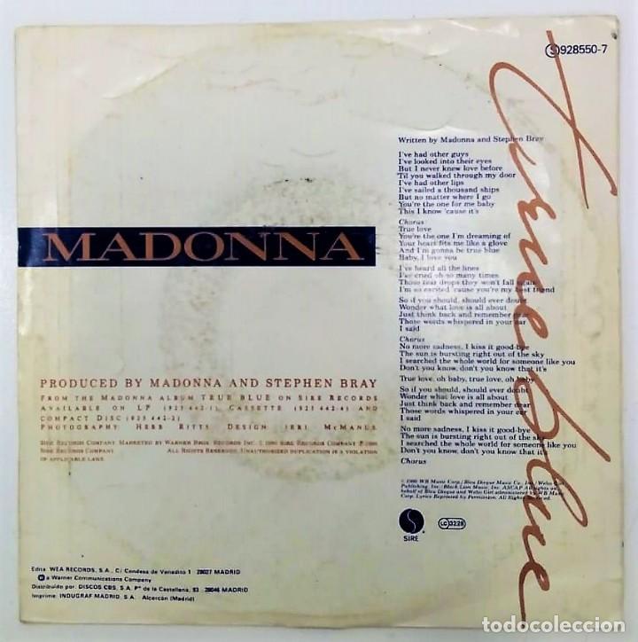 Discos de vinilo: MADONNA - TRUE BLUE - SG PROMO - ED ESPAÑOLA 1986 - Foto 2 - 124531939