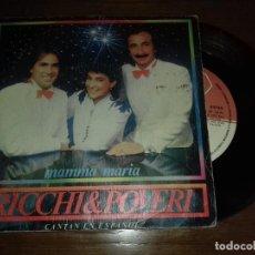 Discos de vinilo: SINGLE - RICCHI & POVERI - MAMMA MARIA - AÑO 1983 - EDICIÓN ESPAÑOLA. Lote 124533899