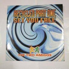 Discos de vinilo: THE TWO AMIGOS. RECYCLED PART ONE. SET YOU FREE. MAXI-SINGLE. TDKDA26. Lote 124534931